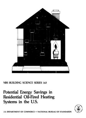 Primary view of object titled 'Potential Energy Savings in Residential Oil-Fired Heating Systems in the United States'.