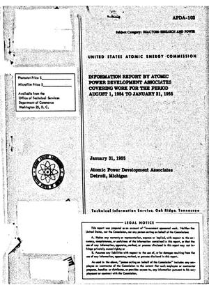 Information Report by Atomic Power Development Associates Covering Work from the Period August 1, 1954 to January 31, 1955