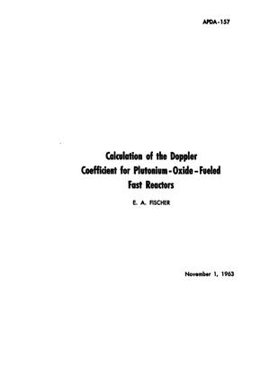 Primary view of object titled 'Calculation of the Doppler Coefficient Plutonium-Oxide-Fueled Fast Reactors'.