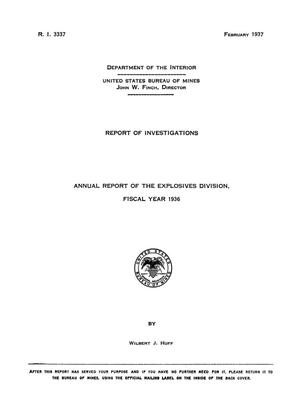 Primary view of object titled 'Annual Report of the Explosives Division, Fiscal Year 1936'.