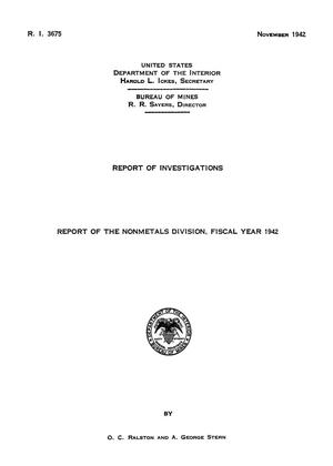 Primary view of object titled 'Report of the Nonmetals Division: Fiscal Year 1942'.