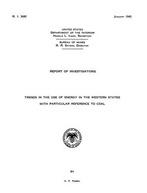 Primary view of object titled 'Trends in the Use of Energy in the Western States, With Particular Reference to Coal'.