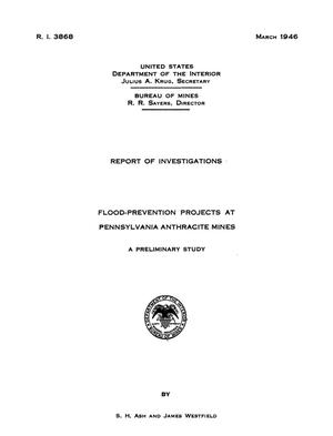 Primary view of object titled 'Flood-Prevention Projects at Pennsylvania Anthracite Mines: A Preliminary Study'.