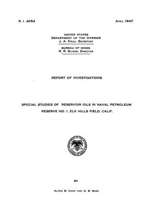 Primary view of object titled 'Special Studies of Reservoir Oils in Naval Petroleum Reserve No. 1, Elk Hills Field, California'.