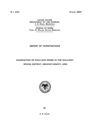 Primary view of object titled 'Examination of Zinc-Lead Mines in the Wallapai Mining District, Mohave County, Arizona'.