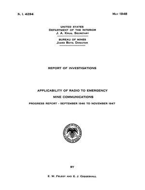 Applicability of Radio to Emergency Mine Communications: Progress Report, September 1946 to November 1947