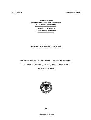 Primary view of object titled 'Investigation of Melrose Zinc-Lead District, Ottawa County, Oklahoma, and Cherokee County, Kansas'.