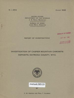 Primary view of object titled 'Investigation of Casper Mountain Chromite Deposits, Natrona County, Wyoming'.