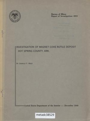 Primary view of object titled 'Investigation of Magnet Cove Rutile Deposit, Hot Spring County, Arkansas'.