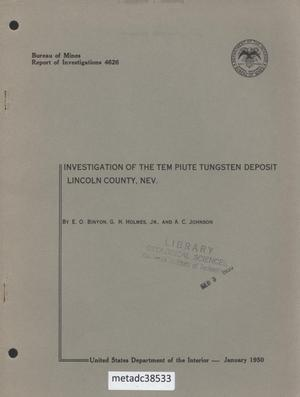 Primary view of object titled 'Investigation of the Tem Piute Tungsten Deposit, Lincoln County, Nevada'.