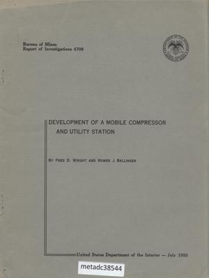 Primary view of object titled 'Development of a Mobile Compressor and Utility Station'.