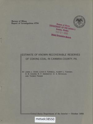 Primary view of object titled 'Estimate of Known Recoverable Reserves of Coking Coal in Cambria County, Pennsylvania'.