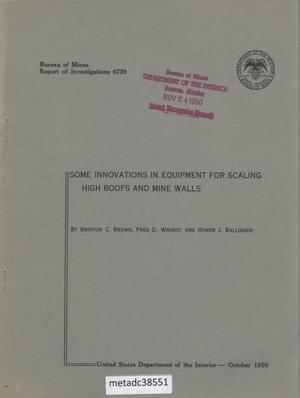 Primary view of object titled 'Some Innovations in Equipment For Scaling High Roofs and Mine Walls'.