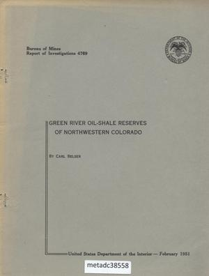 Primary view of object titled 'Green River Oil-Shale Reserves of Northwestern Colorado'.