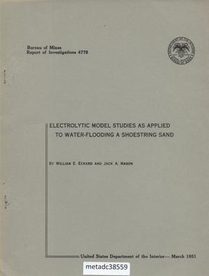 Primary view of object titled 'Electrolytic Model Studies as Applied to Water-Flooding a Shoestring Sand'.
