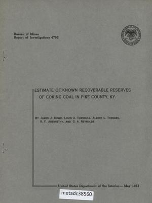Primary view of object titled 'Estimate of Known Recoverable Reserves of Coking Coal in Pike County, Kentucky'.