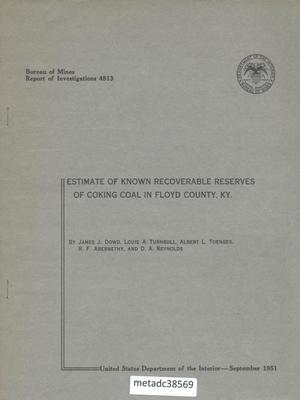 Primary view of object titled 'Estimate of Known Recoverable Reserves of Coking Coal in Floyd County, Kentucky'.