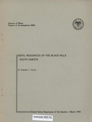 Primary view of object titled 'Beryl Resources of the Black Hills of South Dakota'.