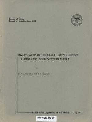 Primary view of object titled 'Investigation of the Millett Copper Deposit Iliamna Lake, Southwestern Alaska'.