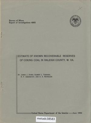 Estimate of Known Recoverable Reserves of Coking Coal in Raleigh County, West Virginia
