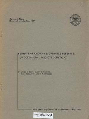 Estimate of Known Recoverable Reserves of Coking Coal in Knott County, Kentucky