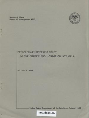 Primary view of object titled 'Petroleum-Engineering Study of the Quapaw Pool, Osage County, Oklahoma'.
