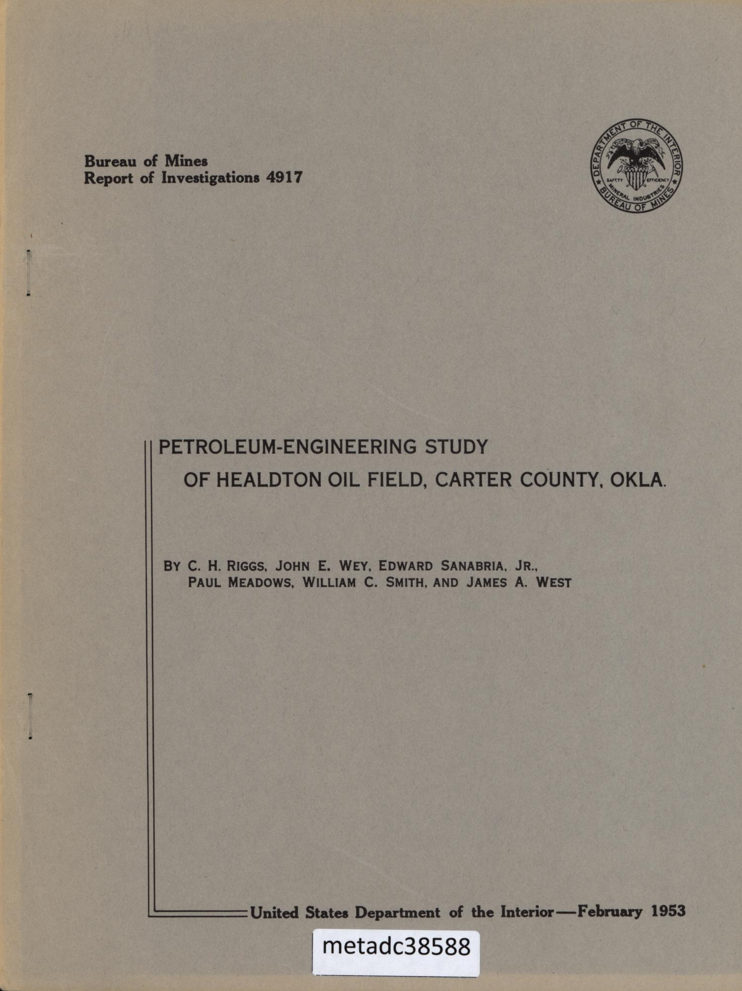 Petroleum-Engineering Study of Healdton Oil Field, Carter County, Oklahoma                                                                                                      Front Cover