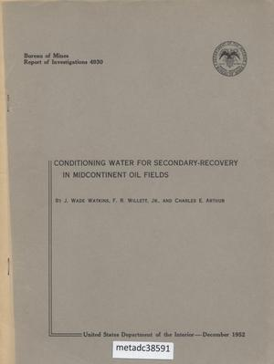 Primary view of object titled 'Conditioning Water for Secondary-Recovery in Midcontinent Oil Fields'.