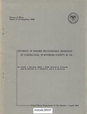Primary view of object titled 'Estimate of Known Recoverable Reserves of Coking Coal in Wyoming County, West Virginia'.