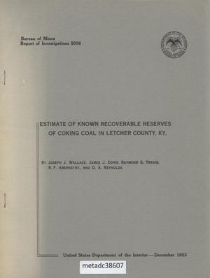 Primary view of object titled 'Estimate of Known Recoverable Reserves of Coking Coal in Letcher County, Kentucky'.