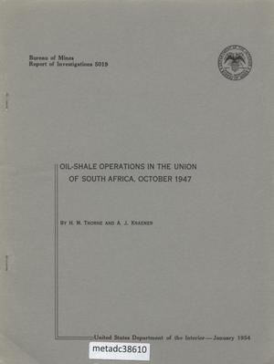 Oil-Shale Operations in the Union of South Africa: October 1947
