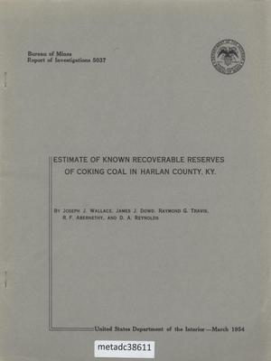 Estimate of Known Recoverable Reserves of Coking Coal in Harlan County, Kentucky