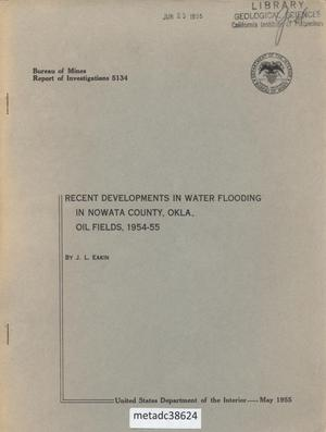 Primary view of object titled 'Recent Developments in Water Flooding in Nowata County, Oklahoma: Oil Fields, 1954-55'.