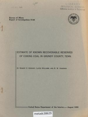 Primary view of object titled 'Estimate of Known Recoverable Reserves of Coking Coal in Grundy County, Tennessee'.