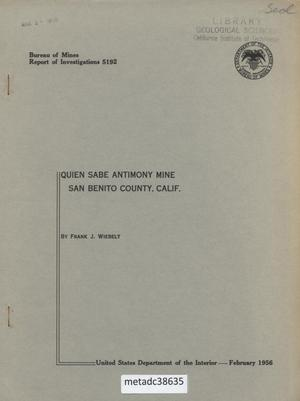Primary view of object titled 'Quien Sabe Antimony Mine San Benito County, California'.
