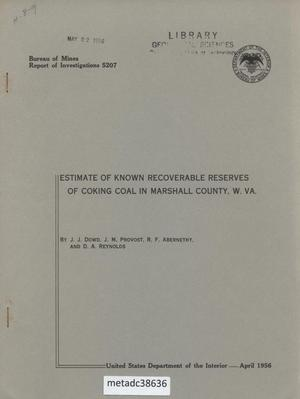 Primary view of object titled 'Estimate of Known Recoverable Reserves of Coking Coal in Marshall County, West Virginia'.