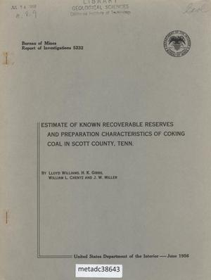 Estimate of Known Recoverable Reserves and Preparation Characteristics of Coking Coal in Scott County, Tennessee