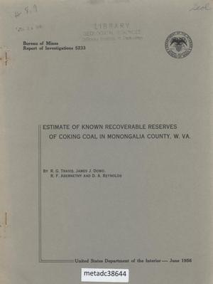 Primary view of object titled 'Estimate of Known Recoverable Reserves of Coking Coal in Monongalia County, West Virginia'.