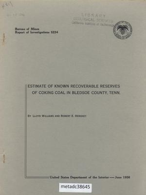 Estimate of Known Recoverable Reserves of Coking Coal in Bledsoe County, Tennessee