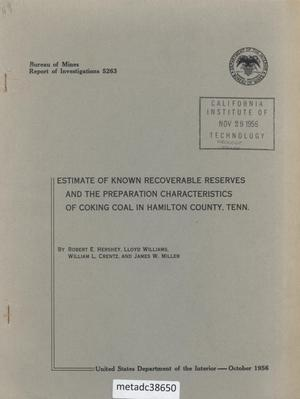 Primary view of object titled 'Estimate of Known Recoverable Reserves and the Preparation Characteristics of Coking Coal in Hamilton County, Tennessee'.
