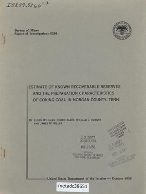 Primary view of object titled 'Estimate of Known Recoverable Reserves and the Preparation Characteristics of Coking Coal in Morgan County, Tennessee'.
