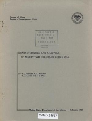 Primary view of object titled 'Characteristics and Analyses of Ninety-Two Colorado Crude Oils'.