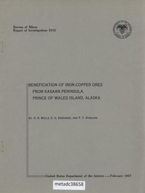 Primary view of object titled 'Beneficiation of Iron-Copper Ores from Kasaan Peninsula, Prince of Wales Island, Alaska'.