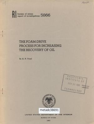 Primary view of object titled 'Foam-Drive Process for Increasing the Recovery of Oil'.