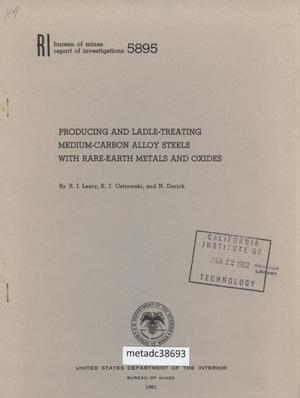 Primary view of object titled 'Producing and Ladle-Treating Medium-Carbon Alloy Steels with Rare-Earth Metals and Oxides'.