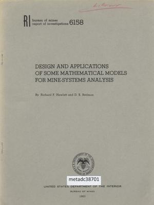 Design and Applications of Some Mathematical Models for Mine-Systems Analysis