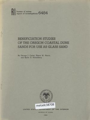 Beneficiation Studies of the Oregon Coastal Dune Sands for Use as Glass Sand