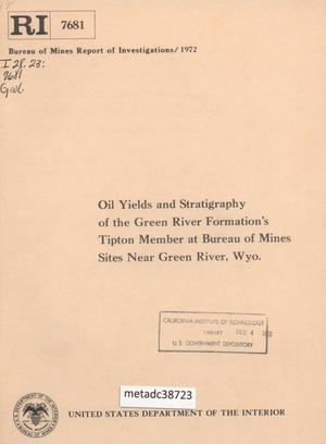 Primary view of object titled 'Oil Yields and Stratigraphy of the Green River Formation's Tipton Member at Bureau of Mines Sites Near Green River, Wyoming'.