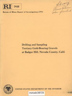 Primary view of object titled 'Drilling and Sampling Tertiary Gold-Bearing Gravels at Badger Hill, Nevada County, California'.