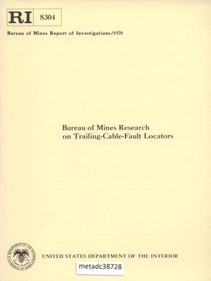 Primary view of object titled 'Bureau of Mines Research on Trailing-Cable-Fault Locators'.
